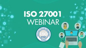 ISO 27001 Webinar