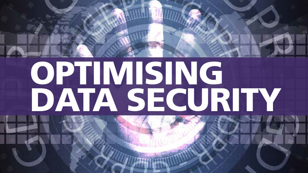 Optimising Data Security