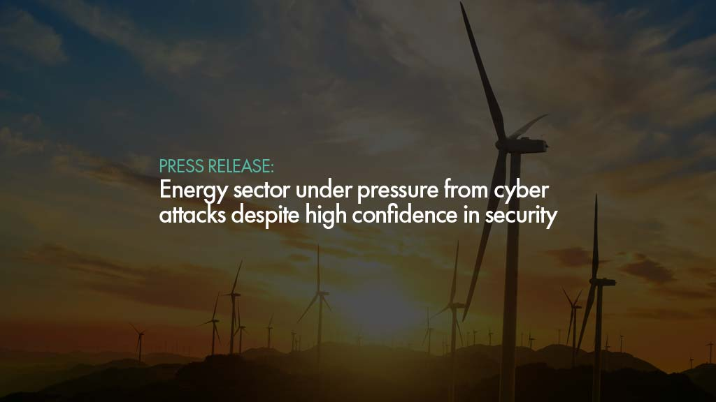 Energy sector under pressure from cyber attacks despite high confidence in security