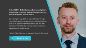 Extend your cyber security team  with a Hybrid SOC model