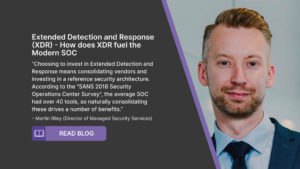 Extended Detection and Response (XDR) – How does XDR fuel the Modern SOC