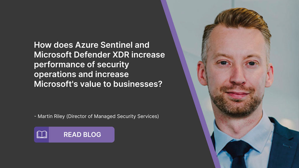How does Azure Sentinel and Microsoft Defender XDR increase performance of security operations and increase Microsoft's value to businesses?