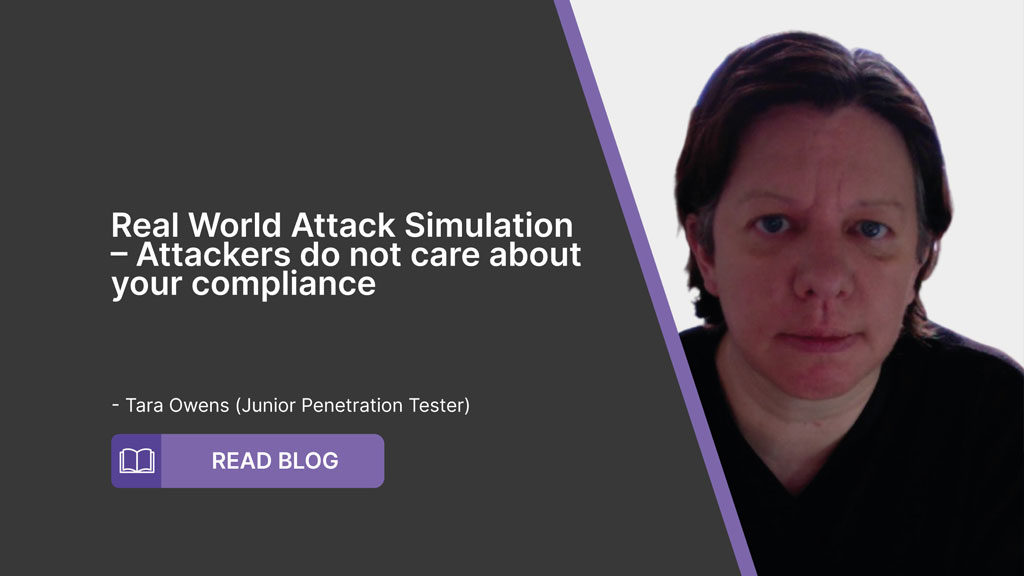 Real World Attack Simulation – Attacker do not care about your compliance.