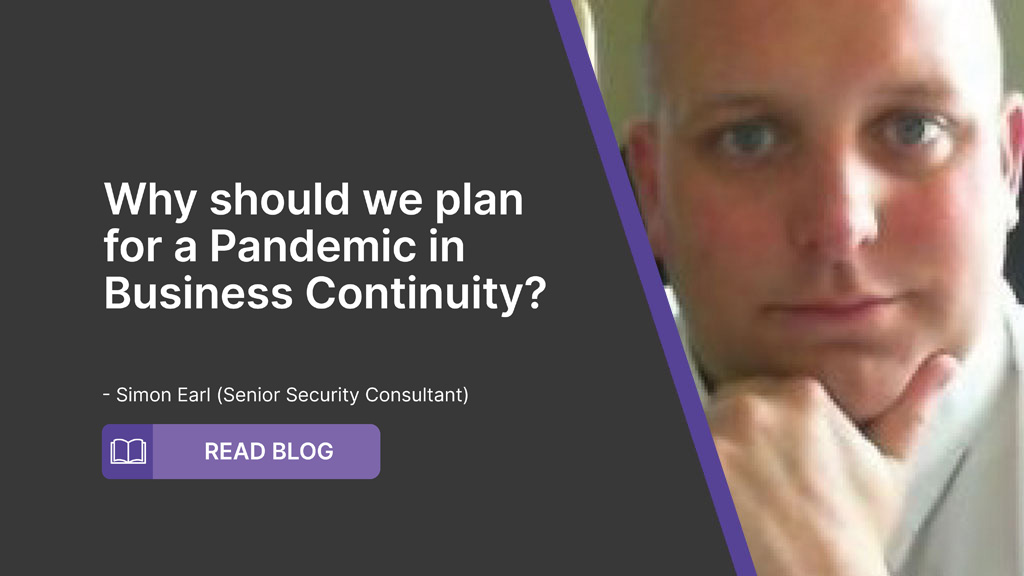 Why Should We Plan For A Pandemic In Business Continuity?