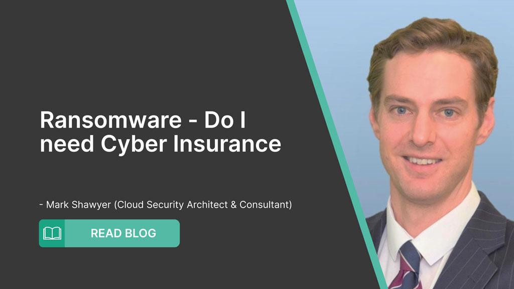 Ransomware – Do I need Cyber Insurance
