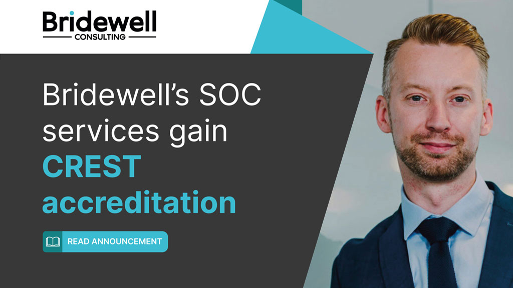 Bridewell's SOC services gain CREST accreditation